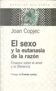 joan-copjec-el-sexo-y-la-eutanasia-de-la-razon